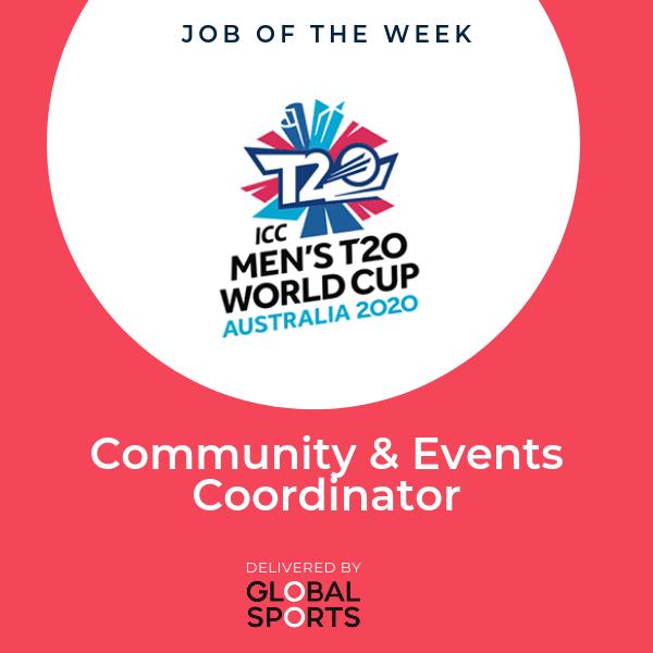 JOB OF THE WEEK: Community & Events Coordinator, ICC T20